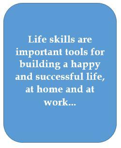 Life skills are valuable tools