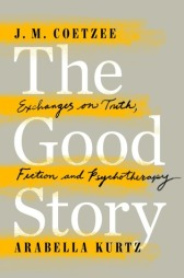 The good story, Kurtz and Coetzee