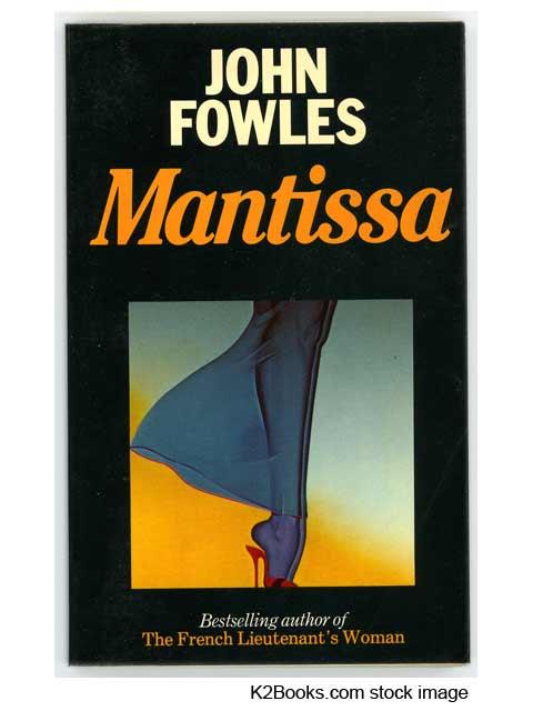 John-Fowles-Mantissa