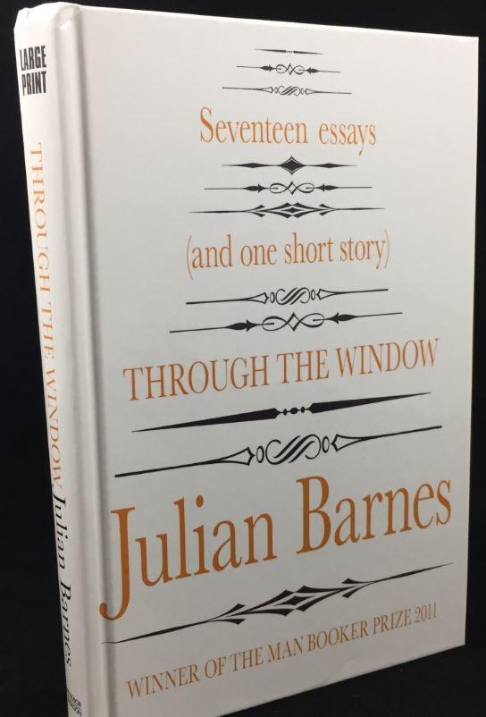 Julian Barnes, Through the Window