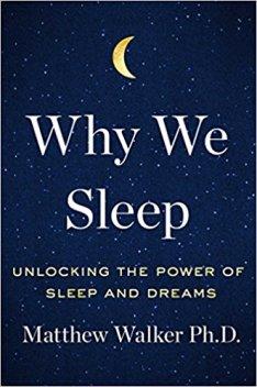 Mathew Walker, why we sleep