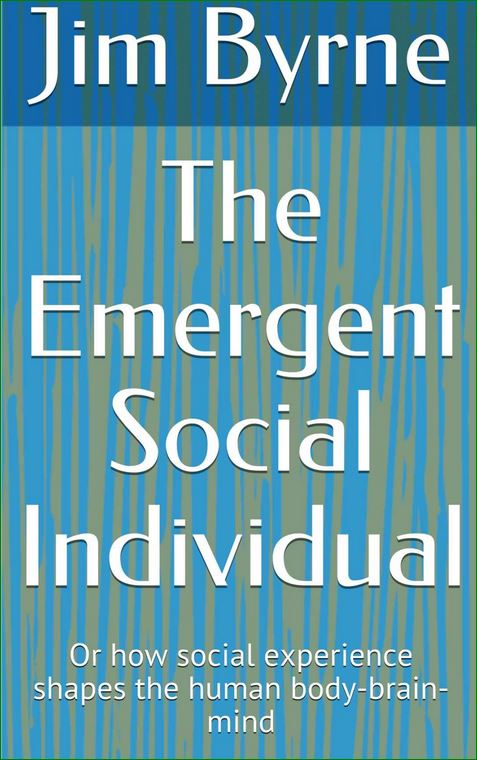 The emergent social individual, jim byrne