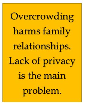 Overcrowding harms family relationships