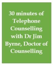 30 mins of telephone counselling with Dr Jim Byrne