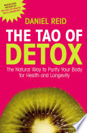Tao of Detox, Daniel Reid