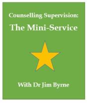 Counselling supervision, mini service, dr jim byrne
