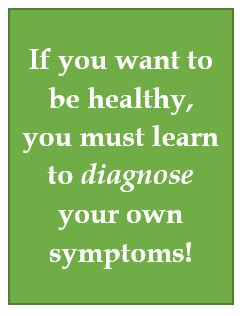 Diagnose your medical symptoms